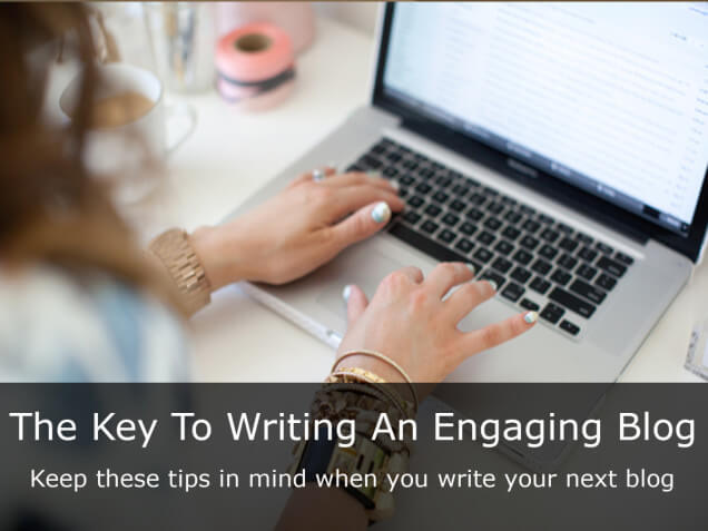 Key To writing an engaging blog