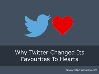 Why Twitter Changed Its Favourites To Hearts