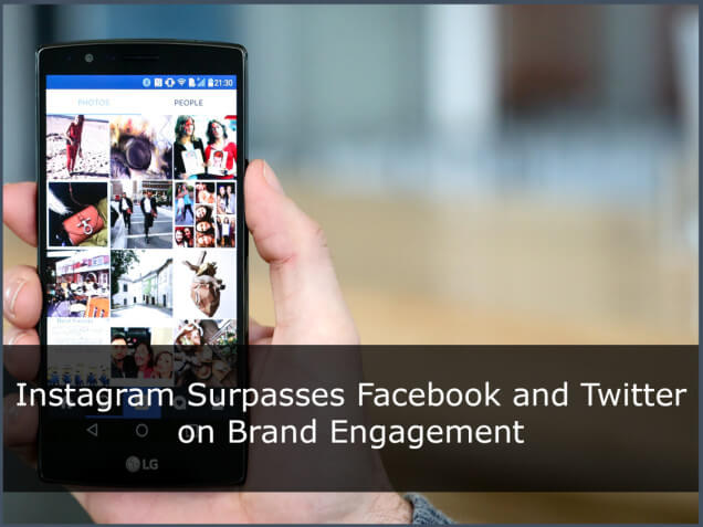 Instagram Surpasses Twitter and Facebook Engagement